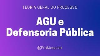 Defensoria Pública e Advocacia Geral da União