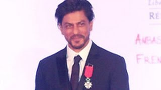 Shah Rukh Khan Conferred France