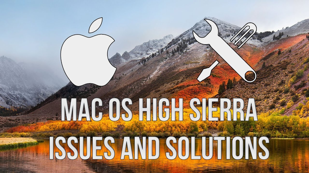 macOS High Sierra Hackintosh Issues and Solutions
