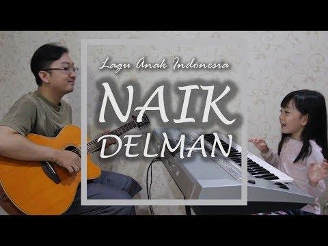 Naik Delman - Lagu Anak Indonesia