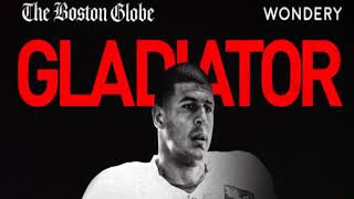 Football Inc.- Gladiator: Aaron Hernandez - EP.#1: Hail Mary | 1
