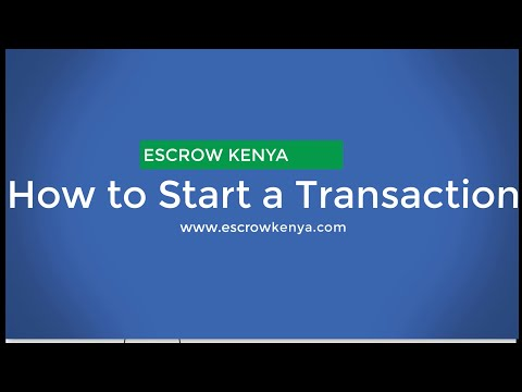 How to: Start an Escrow Transaction, Make Payment on Escrow Kenya