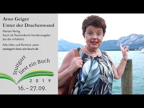 Arno Geiger: Unter der Drachenwand - Stuttgart liest ein Buch 2019