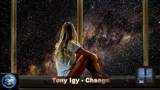 Baixar Tony Igy - Change (Chillout)