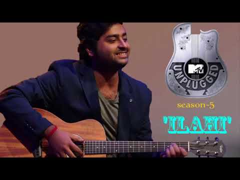 'Ilahi'Unplugged   Arijit Singh   Mtv Unplugged Season 3 1