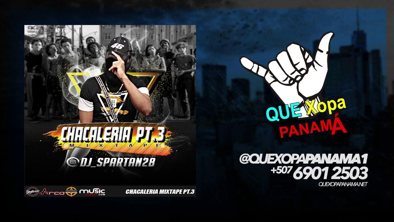 CHACALERIA PARTE 3 - DJ SPARTAN  #1ENYOUTUBE #AUDIOOFICIAL #ESTRENOS2K20