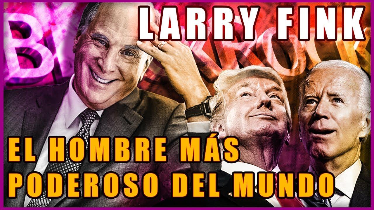 La Verdad Sobre LARRY FINK y Su Empresa Blackrock | El DUEÑO del Mundo, su Fortuna y sus 5 Secretos