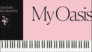 Baixar Sam Smith feat. Burna Boy - My Oasis (Piano Tutorial + Sheets)