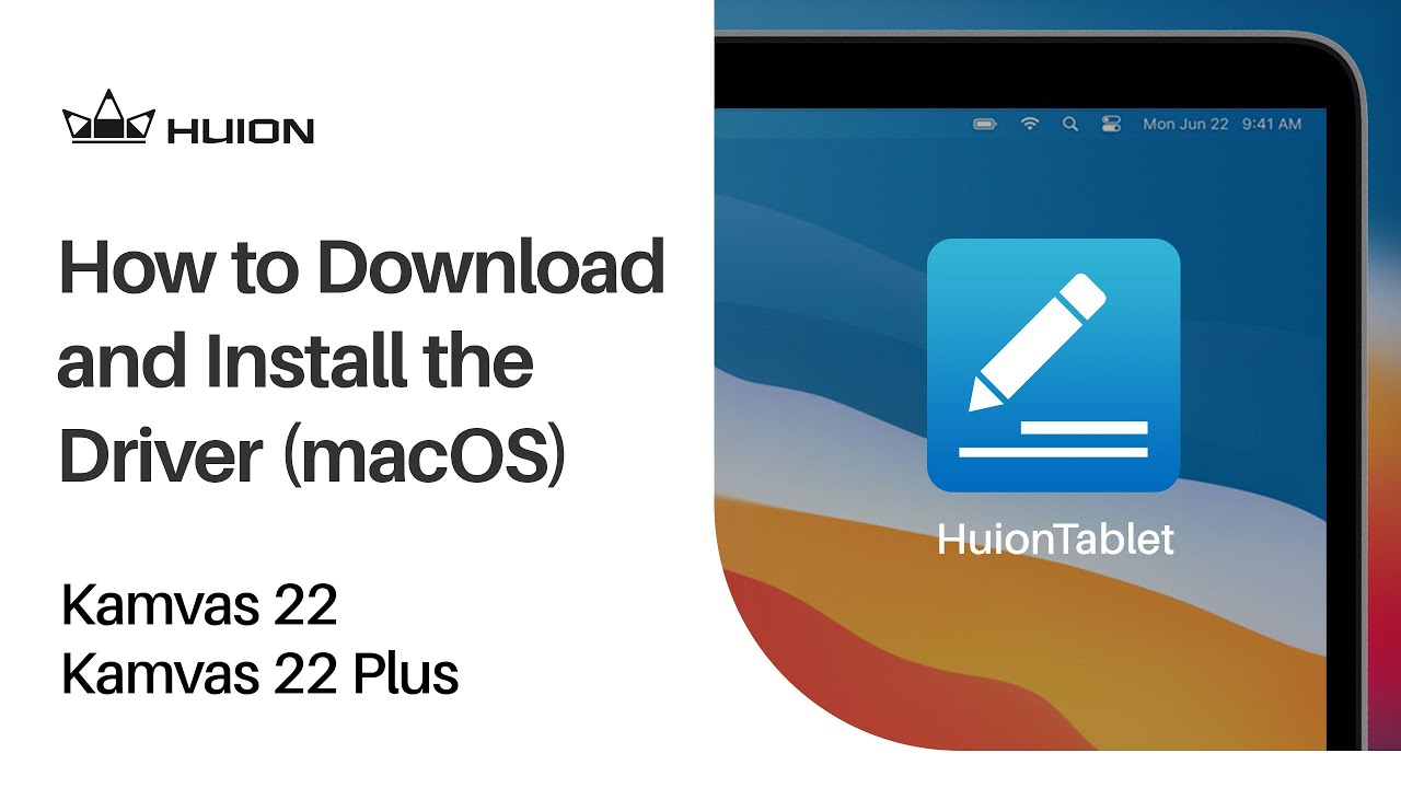 How to Download and Install the Driver (macOS) for Kamvas 22 Series?