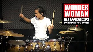 Download lagu MULAN JAMEELA - WONDER WOMAN | Bohemian Drums Cover