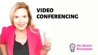 Video Conferencing Top 5 Tips