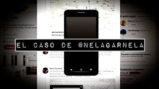 El caso de @nelagarnela