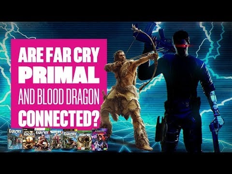 Are Far Cry Primal And Blood Dragon Connected?