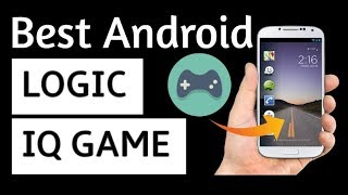 Android Best Brain Game | Logic Game You Must Play | 2017 | 2018 | MUST PLAY