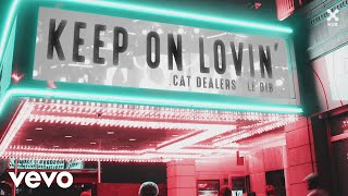 Cat Dealers, Le Dib - Keep On Lovin image