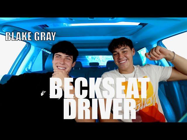 Beckseat Driver Ft. Blake Gray