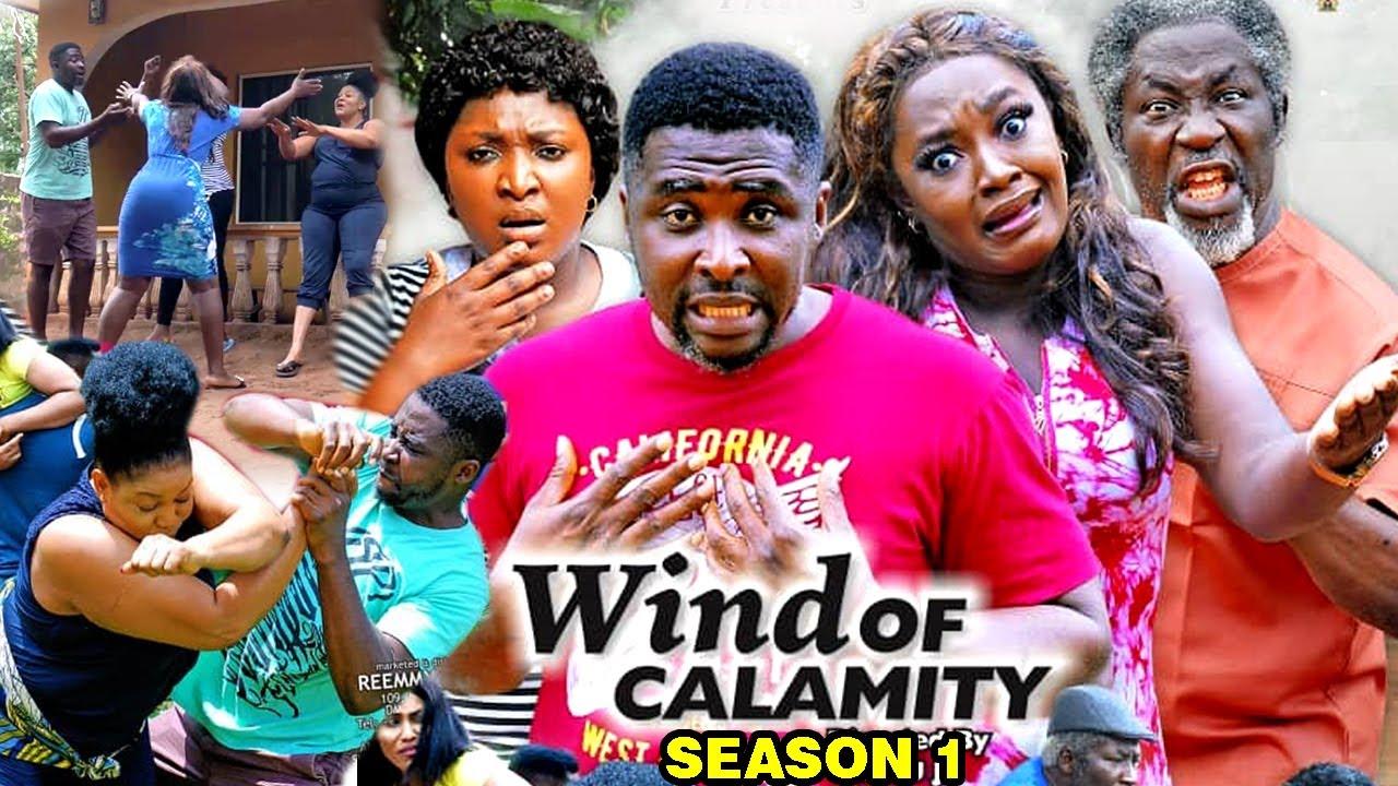 Download WIND OF CALAMITY SEASON 1 (New Hit Movie) - 2020 Latest Nigerian Nollywood Movie Full HD
