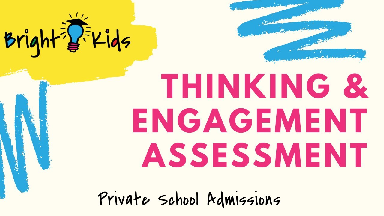 Demystifying the Thinking & Engagement Assessment