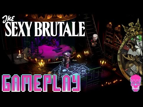 The Sexy Brutale | Sexy Groundhog Day | [GAMEPLAY]
