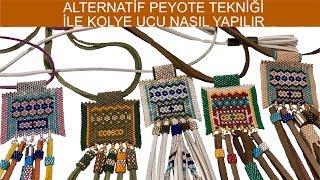 Alternatif peyote tekniği ile kolye ucu nasıl yapılır (Pendants with alternative peyote technique)