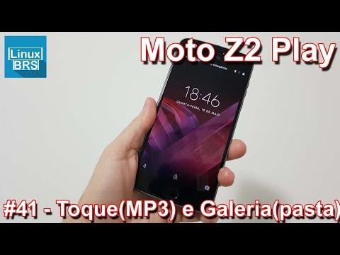 🔘-motorola-moto-z2-play---toque-(mp3)-e-galeria-fotos-(pasta)