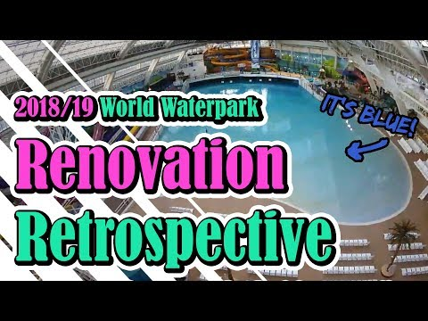 World Waterpark 2018/19 Renovation Retrospective At West Edmonton Mall - Best Edmonton Mall