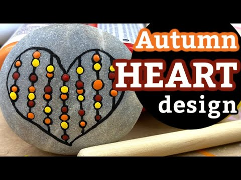 Simple Dot Painting Design for Beginners || Autumn Heart Painted Rock Idea || Rock Painting 101