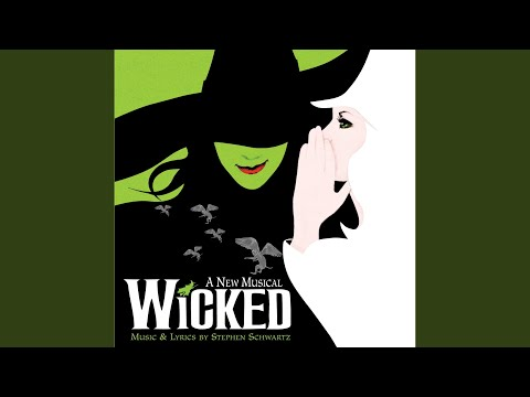 """For Good (From """"Wicked"""" Original Broadway Cast Recording/2003)"""