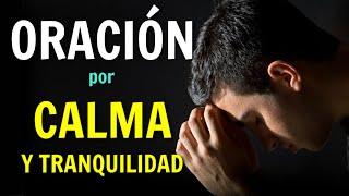 """PODEROSA ORACIÃ""""N Por Paz y Tranquilidad para Calmar los Ner..."""