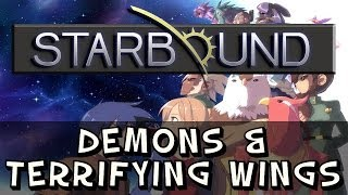Starbound - Tutorial - How to Get the Terrifying Wings