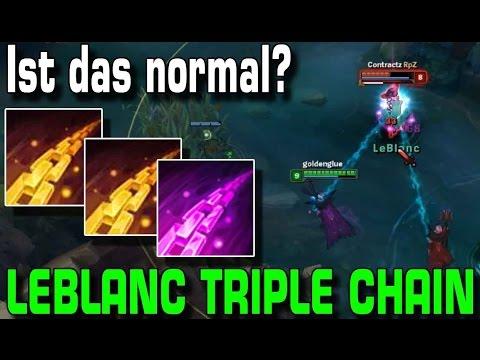 Leblanc Triple Chain [E] | Ist das normal? [Guide/Tutorial]