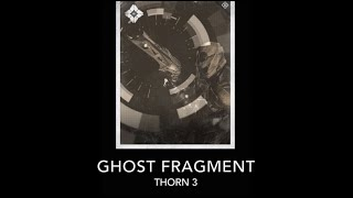 Destiny Audio Grimoire - Ghost Fragment: Thorn 3