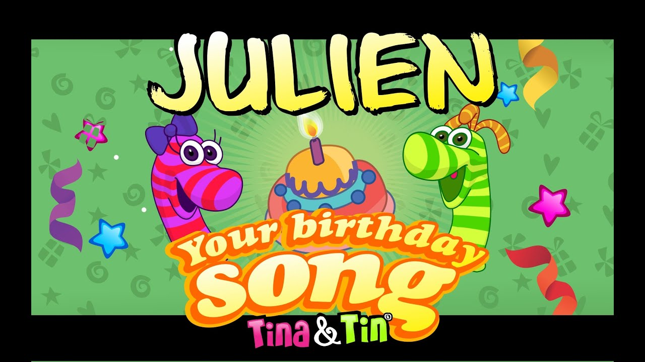 Tina Tin Happy Birthday Julien Personalized Songs For Kids