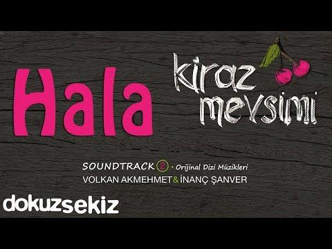 Hala - Volkan Akmehmet & İnanç Şanver (Cherry Season) (Kiraz Mevsimi Soundtrack 2)
