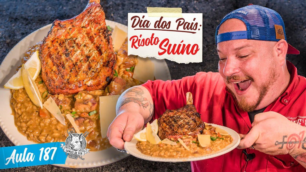 Risoto Suíno - Como fazer Risotto defumado - Especial Dia dos Pais / Cansei de Ser Chef - Aula 187