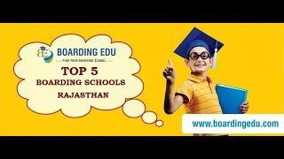 Top 5 Boarding Schools in Rajasthan 2018