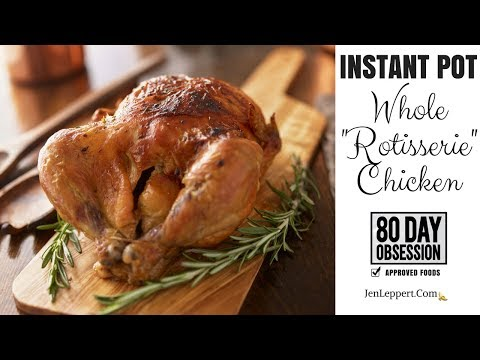 "How to make ""Rotisserie"" Chicken in your Instant Pot"