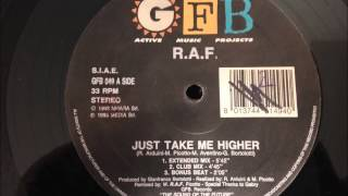 R.A.F. - Just Take Me Higher