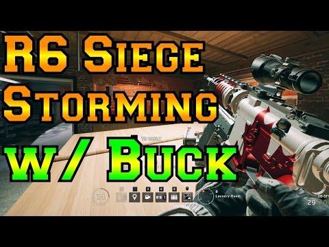 Storming w/ Buck - Rainbow Six Siege