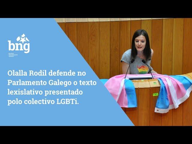 Olalla Rodil defende no Parlamento Galego o texto lexislativo presentado polo colectivo LGBTi