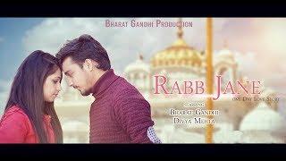 Rabb Jane || Bharat Gandhi & Team || Garry Sandhu || One Day Love Story ||