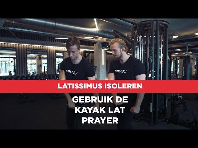 Techniek video: De Kayak Lat Prayer