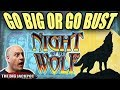 NEVER BEFORE SEEN! 😱Go BIG or Go BUST! ✦ Night of the Wolf Slots | The Big Jackpot