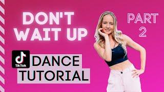 Shakira - Don't Wait Up - EASY TIKTOK DANCE TUTORIAL   Part 2   Beginner Friendly