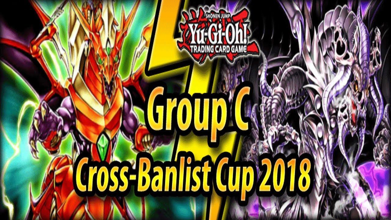 Download Group C - Cross-Banlist Cup 2018!