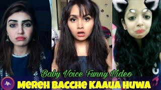 Mereh Bacche Kauuua huaa | Baby Funny Voice Musically  | Musically India Compilation. Resimi