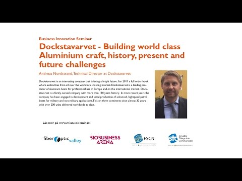 Dockstavarvet - Building world class Aluminium craft, history, present and future challenges