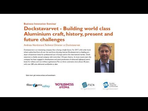Dockstavarvet – Building world class Aluminium craft, history, present and future challenges