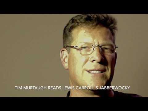 Tim Murtaugh Reads Lewis Carroll's Jabberwocky