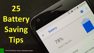 25 Proven Battery Saving Tips for Android in 2017 (No ROOT, No Apps)